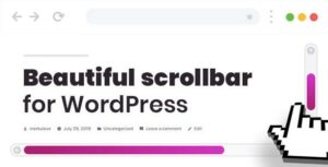 Custom Scrollbar for WordPress – Scroller