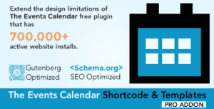 The Events Calendar Shortcode and Templates Pro  – WordPress Plugin