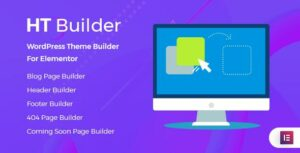 HT Builder Pro  – WordPress Theme Builder for Elementor