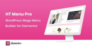 HT Menu Pro – WordPress Mega Menu Builder for Elementor