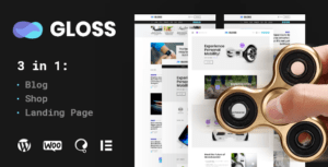 Gloss | Viral News Magazine WordPress Blog Theme + Shop